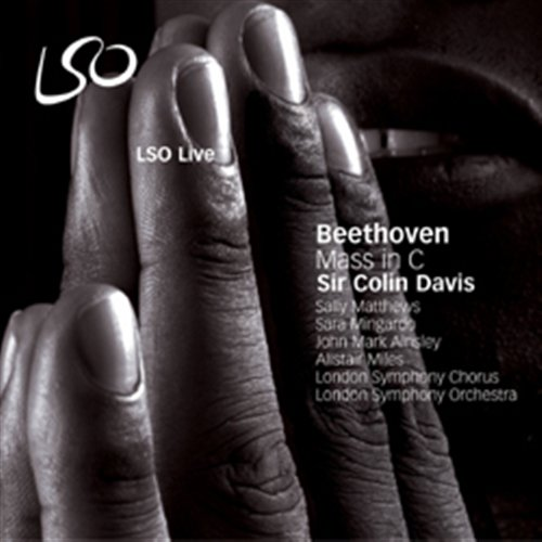 Ludwig van Beethoven / Mass in C / London Symphony Orchestra / Sir Colin Davis SACD
