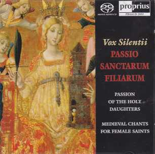 Vox Silentii / Passio Sanctarum Filiarum / Pyhimysnaisten lauluja keskiajalta (Passion of the Holy Daughters)
