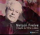 Frédéric Chopin / Nocturnes (Complete) / Heitor Villa-Lobos / Piano Works / Nelson Freire 3CD