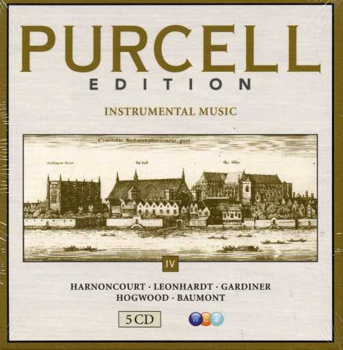 Henry Purcell / Instrumental Music / Nikolaus Harnoncourt / Gustav Leonhardt / John Eliot Gardiner / Christopher Hogwood / Olivier Baumont / The Purcell Edition Vol. IV