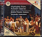 The Bolshoi Experience / Highlights Russian Operas / Vedernikov / SACD