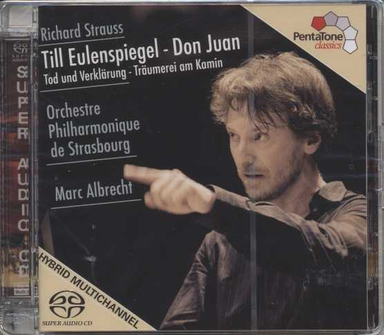 Richard Strauss / Tone Poems / Orchestre Philharmonique de Strasbourg / Marc Albrecht SACD