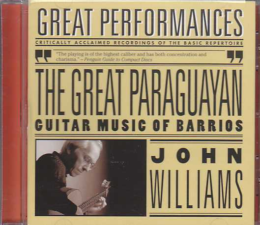 Agustín Barrios Mangoré / The Great Paraguyan / John Williams