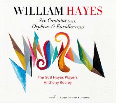 William Hayes / Six Cantatas / Orpheus & Eurydice // The SCB Hayes Players / Anthony Rooley