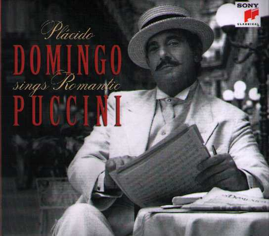 Giacomo Puccini / Placido Domingo Sings Romantic Puccini