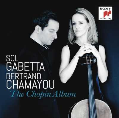 Sol Gabetta / Bertrand Chamayou / The Chopin Album // Frédéric Chopin / August-Joseph Franchomme