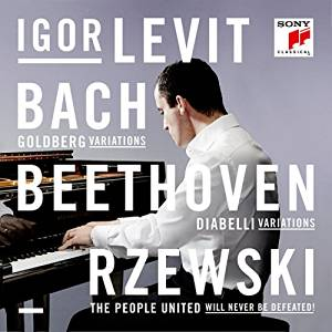 J.S. Bach / Goldberg Variations / Ludwig van Beethoven / Diabelli Variations / Frederic Rzewski / The People United // Igor Levit