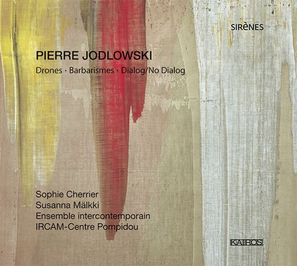 Pierre Jodlowski / Drones / Ensemble Intercontemporain / Susanna Mälkki