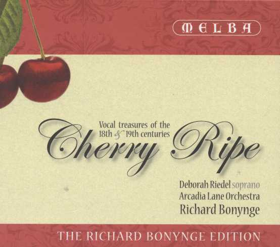 Cherry Ripe / Vocal treasures of the 18th & 19th Centuries