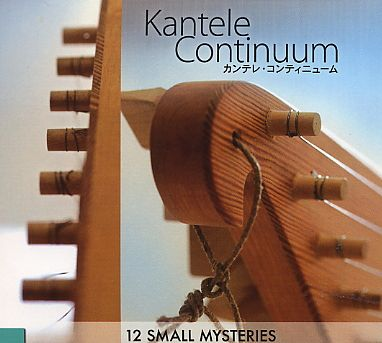 Kantele Continuum - 12 Small Mysteries