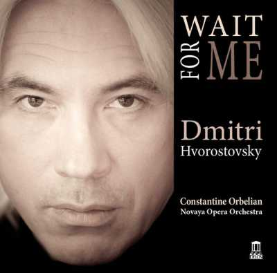 Dmitri Hvorostovsky / Wait For Me