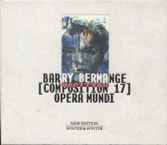 Barry Bermange / Opera Mundi (Composition 17)