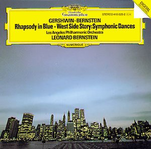 George Gershwin / Rhapsody in Blue / Leonard Bernstein / West Side Story / Symphonic Dances / Los Angeles Philharmonic Orchestra / Leonard Bernstein