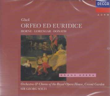 Christoph Willibald Gluck / Orfeo ed Eurydice / Marilyn Horne / Pilar Lorengar / Orchestra & Chorus of the Royal Opera House Covent Garden / Sir Georg Solti