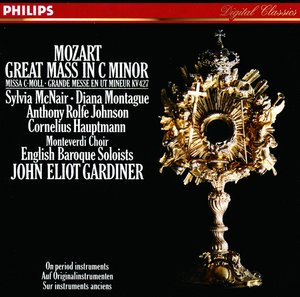 W.A. Mozart / Mass in C minor / Monteverdi Choir / English Baroque Soloists / John Eliot Gardiner