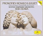 Sergei Prokofiev / Romeo and Juliet / Boston SO / Seiji Ozawa