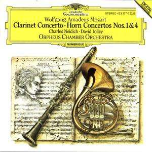 W.A. Mozart / Clarinet Concerto / Horn Concertos 1 & 4 / Charles Neidich / David Jolley / Orpheus Chamber Orchestra