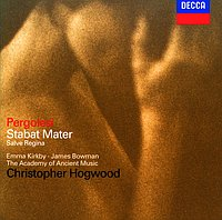 Giovanni Battista Pergolesi / Stabat Mater / Salve Regina / Emma Kirkby / James Bowman / The Academy of Ancient Music / Christopher Hogwood
