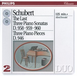 Franz Schubert / Piano Sonatas (Late) / 3 Piano Pieces / Alfred Brendel