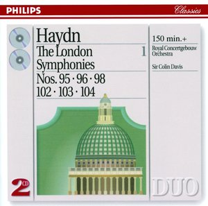 Joseph Haydn / Symphonies 95, 96, 98 etc. (London Symphonies Vol. 1) / Royal Concertgebouw Orchestra / Sir Colin Davis