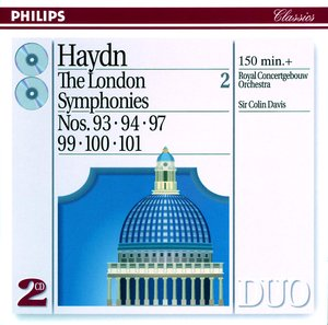Joseph Haydn / Symphonies 97, 99, 100 etc. (The London Symphonies Vol. 2) / Royal Concertgebouw Orchestra / Sir Colin Davis