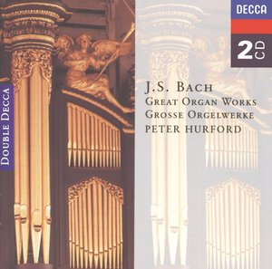 J.S. Bach / Great Organ Works // Peter Hurford