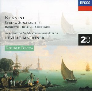 Gioachino Rossini / String Sonatas 1-6 / Gaetano Donizetti, Luigi Cherubini, Vincenzo Bellini / Orchestral Works / Academy of St Martin in the Fields / Sir Neville Marriner