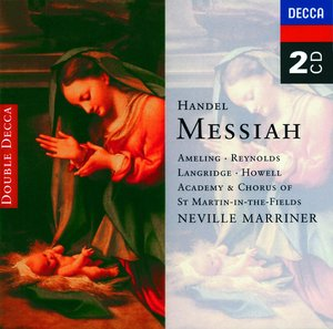 Georg Friedrich Händel / Messiah / Academy of the St. Martin in the Fields / Neville Marriner