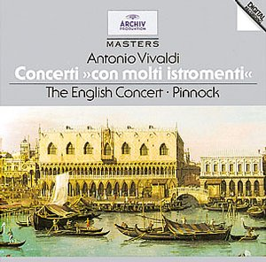 Antonio Vivaldi / Concertos / The English Consort / Trevor Pinnock