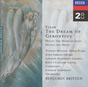 Edward Elgar / The Dream of Gerontius / Gustav Holst / The Hymn of Jesus / Frederick Delius / Sea Drift // London Symphony Orchestra / Benjamin Britten