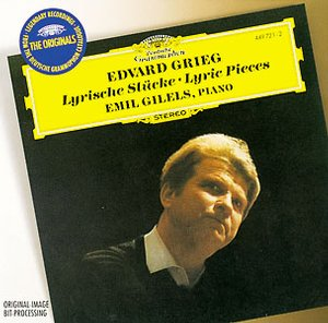Edvard Grieg / Lyric Pieces / Emil Gilels