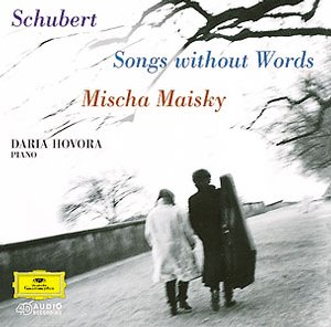 Franz Schubert / Songs without Words // Mischa Maisky / Daria Hovora
