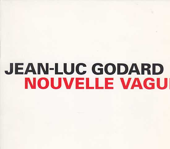 Jean-Luc Godard / Nouvelle Vague (Complete Soundtrack)