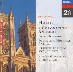 G.F. Händel / 4 Coronation Anthems // Academy of Ancient Music / Winchester Cathedral Choir / English Chamber Orchestra