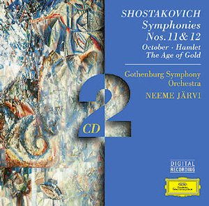 Dmitri Shostakovich / Symphonies 11 & 12 / October / Hamlet / The Age of Gold / Gothenburg Symphony Orchestra / Neeme Järvi 2CD