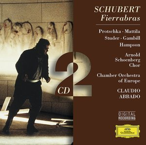 Franz Schubert / Fierrabras / Karita Mattila / Thomas Hampson / The Chamber Orchestra of Europe / Claudio Abbado 2CD