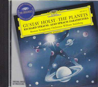 Gustav Holst / The Planets / Richard Strauss / Also Sprach Zarathustra / Boston Symphony Orchestra / William Steinberg