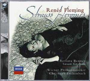 Richard Strauss / Heroines / Renée Fleming