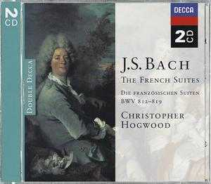J.S. Bach / French Suites / Christopher Hogwood