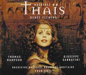 Jules Massenet / Thais // Renée Fleming / Thomas Hampson / Orchestre National Bordeaux Aquitaine / Yves Abel