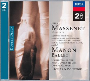 Jules Massenet / Manon / Orchestra of the Royal Opera House / Richard Bonynge 2CD
