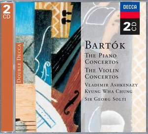 Béla Bartók / Piano Concertos 1-3 / Violin Concertos 1 & 2 // Vladimir Ashkenazy / Kyung Wha Chung / London Philharmonic Orchestra / Chicago Symphony Orchestra / Sir Georg Solti