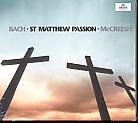 J.S. Bach / Matthäus-Passion (St. Matthew Passion) / Paul McCreesh