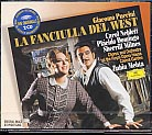 Giacomo Puccini / La Fanciulla del West / Plácido Domingo / Carol Neblett / Chorus and Orchestra of the Royal Opera House / Zubin Mehta