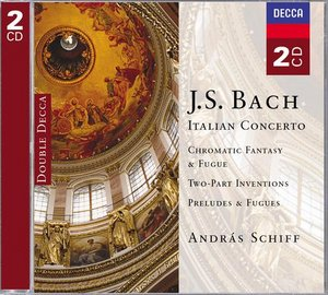 J.S. Bach / Italian Concerto / Chromatic Fantasy and Fugue etc. / András Schiff