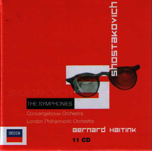 Dmitri Shostakovich / Symphonies (Complete) / Concertgebouw Orchestra / London Philharmonic Orchestra / Bernard Haitink 11CD
