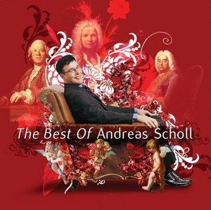 Andreas Scholl / The Best of