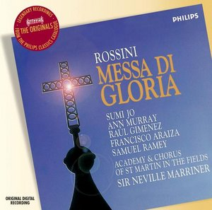 Gioachino Rossini / Messa di Gloria / Academy of St. Martin in the Fields / Sir Neville Marriner
