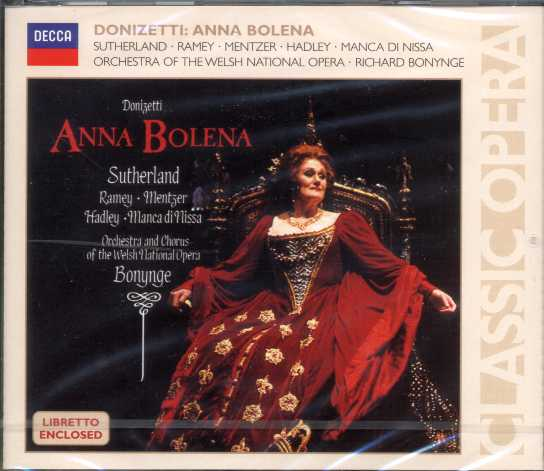 Gaetano Donizetti / Anna Bolena / Joan Sutherland / Samuel Ramey / Orchestra and Chorus of the Welsh National Opera / Richard Bonynge
