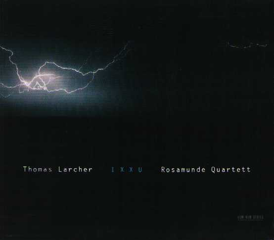 Thomas Larcher / Ixxu